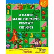 O carte mare de teste pentru cei mici ~ 4 - 5 ani ~