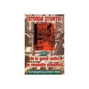 Istoria stiintei Vol. 1 - De la grecii antici la revolutia stiintifica