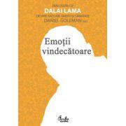 Emoţii vindecătoare - Dialoguri cu Dalai Lama despre raţiune, emoţii şi sănătate