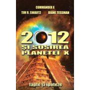 2012 şi sosirea planetei X