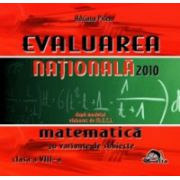 EVALUAREA NATIONALA 2010 - Matematica