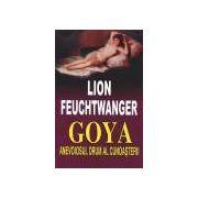 Goya. Anevoiosul drum al cunoasterii