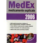 MEDEX 2006 - Medicamente explicate (include CD)