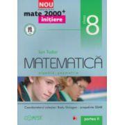 Matematica - initiere - algebra , geometrie : clasa a VIII - a , partea a II - a