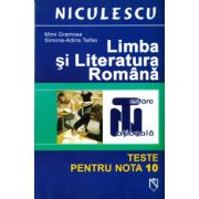 Limba si literatura romana - Teste pentru nota 10 - Testare nationala