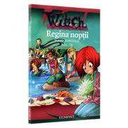 Witch - Regina Noptii. Vol.9