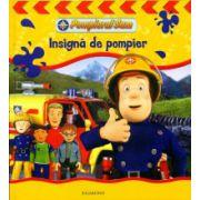 Pompierul Sam.Insigna de pompier