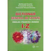 Dictionar general de stiinte Englez-Francez-Roman A-H+I-Z