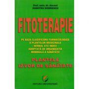 Fitoterapie. Plantele izvor de sanatate