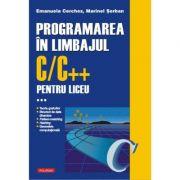 Programarea în limbajul C/C++ pentru liceu. Volumul al III-lea