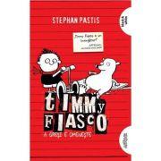 Timmy Fiasco Vol. 1: A gresi e omeneste - Stephan Pastis