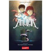 Amuleta. Cartea I: Pastratoarea Pietrei - Kazu Kibuishi