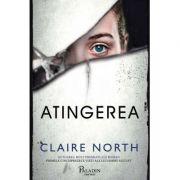 Atingerea Claire North