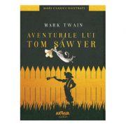 Aventurile lui Tom Sawyer | Mari clasici ilustrați Mark Twain