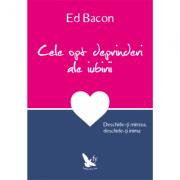 Cele opt deprinderi ale iubirii - Bacon Ed