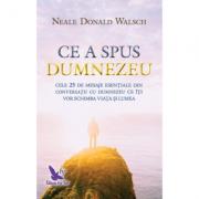 Ce a spus Dumnezeu - Walsch Neale Donald