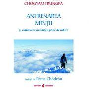 Antrenarea mintii - Chogyam Trungpa