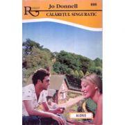 Calaretul Singuratic - Jo Donnell