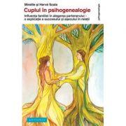 Cuplul în psihogenealogie - Mireille şi Hervé Scala