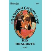 Din dragoste - Barbara Cartland