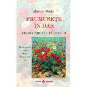 Frumusete in dar - Marius Ghidel