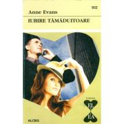 Iubire tamaduitoare - Anne Evans