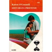 Adevarata prietenie - Karen O`Connell