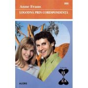 Logodna prin corespondenta - Anne Evans