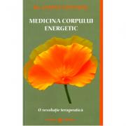Medicina corpului energetic - Janine Fontaine