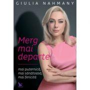 Merg mai departe - Nahmany Giulia