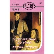 O promisiune pe viata - Norma Popper