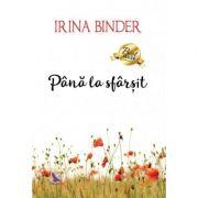 Până la sfârșit - Binder Irina