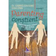 Parenting conștient Vol. 1+2 - Dr. Gabriel Cousens