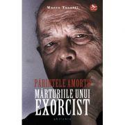 Părintele Amorth. Mărturiile unui exorcist - Marco Tosatti, Gabrielle Amorth