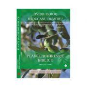Plante si Miresme Biblice - Ovidiu Bojor / Raducanu Dumitru