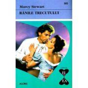 Ranile trecutului - Marcy Stewart
