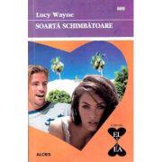 Soarta schimbatoare - Lucy Wayne