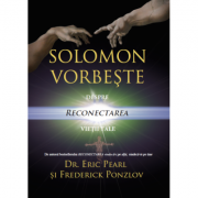 Solomon vorbește despre reconectarea vieții tale - Dr. Eric Pearl
