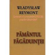 Pamantul fagaduintei - Wladyslaw Reymont