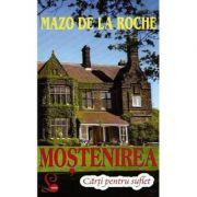 Mostenirea - Mazo de La Roche