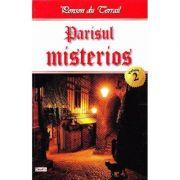 Parisul misterios vol. 2 - Ponson du Terrail