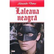 Laleaua neagra - Alexandre Dumas