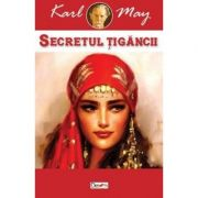 Secretul tigancii - Karl May
