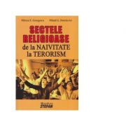 Sectele religioase. De la naivitate la terorism - Mircea Emil Georgescu, Mihail G. Dutchevici