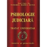 Psihologie judiciara - Tratat universitar - Tudorel Butoi