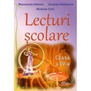 Lecturi scolare - Clasa a 4-a - Magdalena Ionescu, Geanina Gavanescu, Mariana Titei