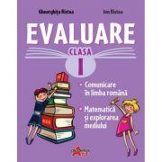 Evaluare Clasa I. Comunicare în limba română, Matematică şi explorarea mediului