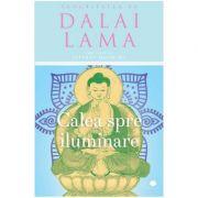 Calea spre iluminare - Dalai Lama