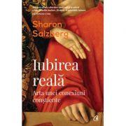 Iubirea reală -  Sharon Salzberg