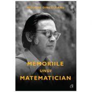 Memoriile unui matematician - Nicolae Dinculeanu